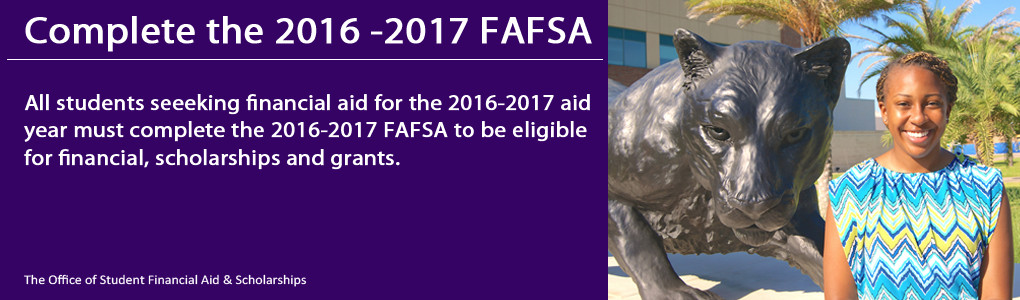 Complete the 2016-2017 FAFSA