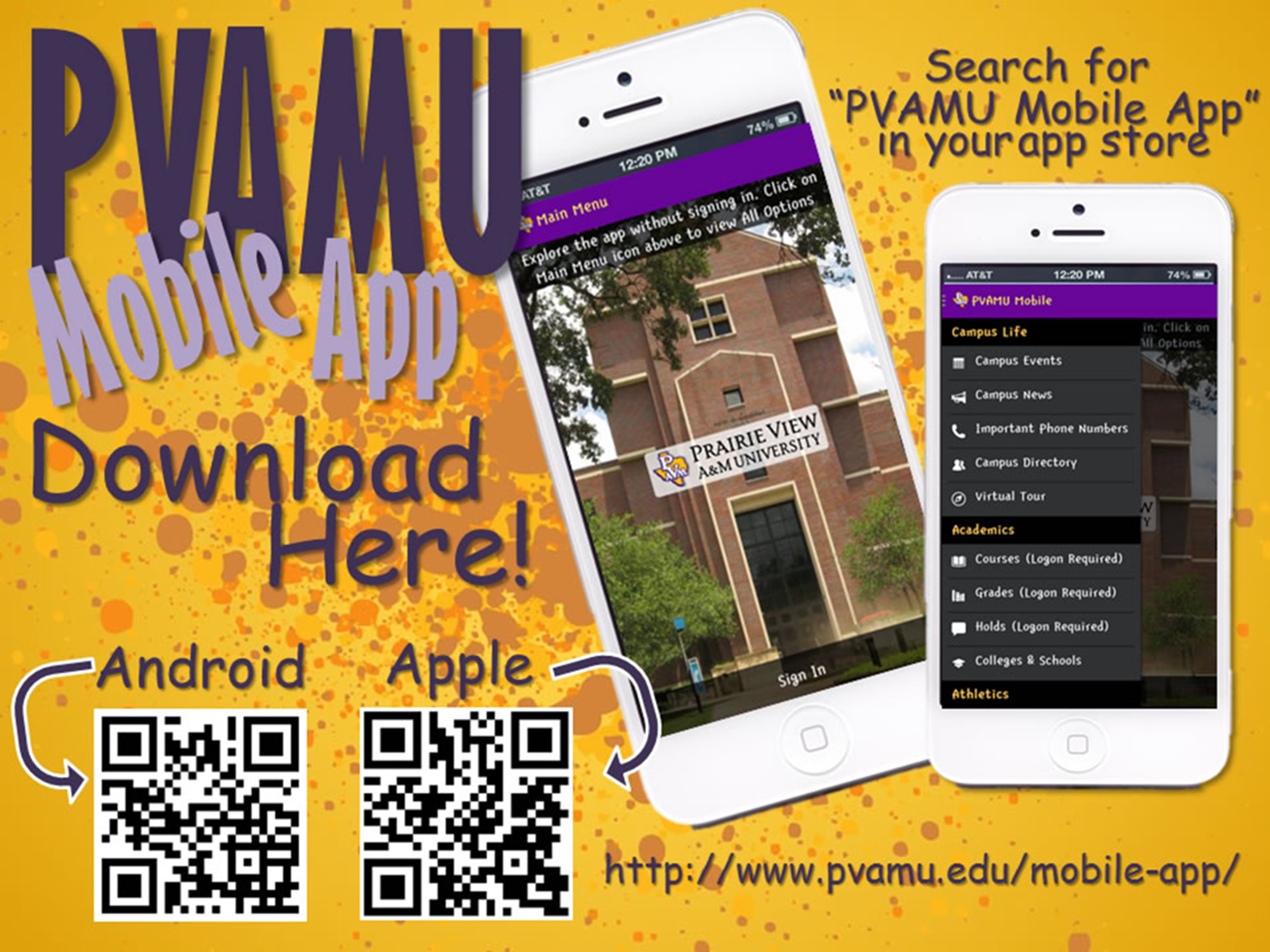 "Download the PVAMU app in your Android or Apple app store by searching ""PVAMU mobile app"""
